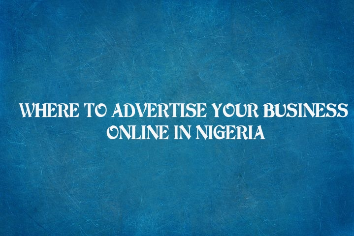 where to advertise business in nigeria